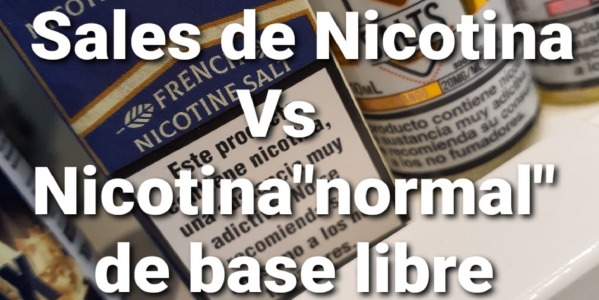"Sales de Nicotina Vs Nicotina ""normal"" de base libre"